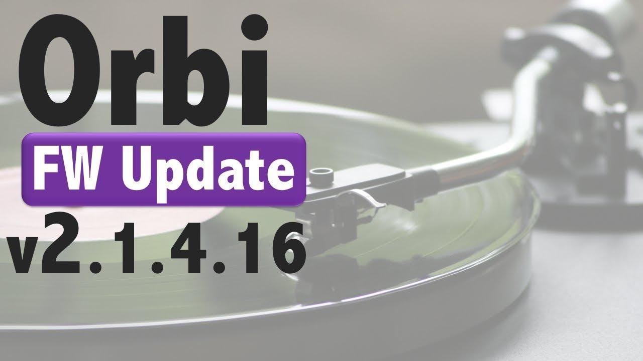 Netgear Orbi Modem & FW v2 1 4 16 Update