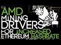AMD Mining Drivers, INCREASED Ethereum Mining SPEEDS! Part I