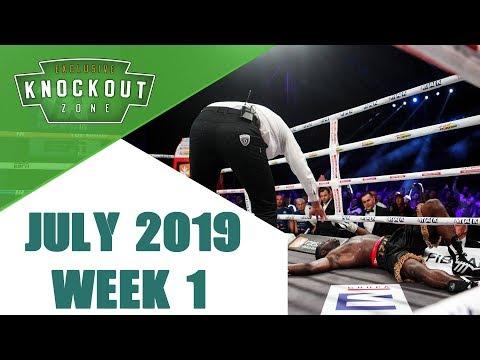 Boxing Knockouts | July 2019 Week 1