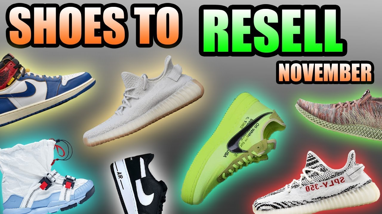 most hyped sneaker releases november 2018 sneakers to resell in