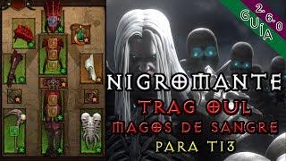 Diablo 3 - Builds para T13 - EP 19 - Trag Oul Magos de Sangre S11-260