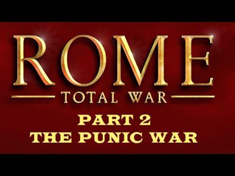 Rome: Total War - Part 2 - The Punic War