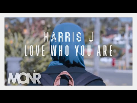 Harris J  Love Who You Are  Lyric  2016