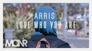 Video Harris J - Love Who You Are | Lyric Video 2016 download MP3, 3GP, MP4, WEBM, AVI, FLV November 2017