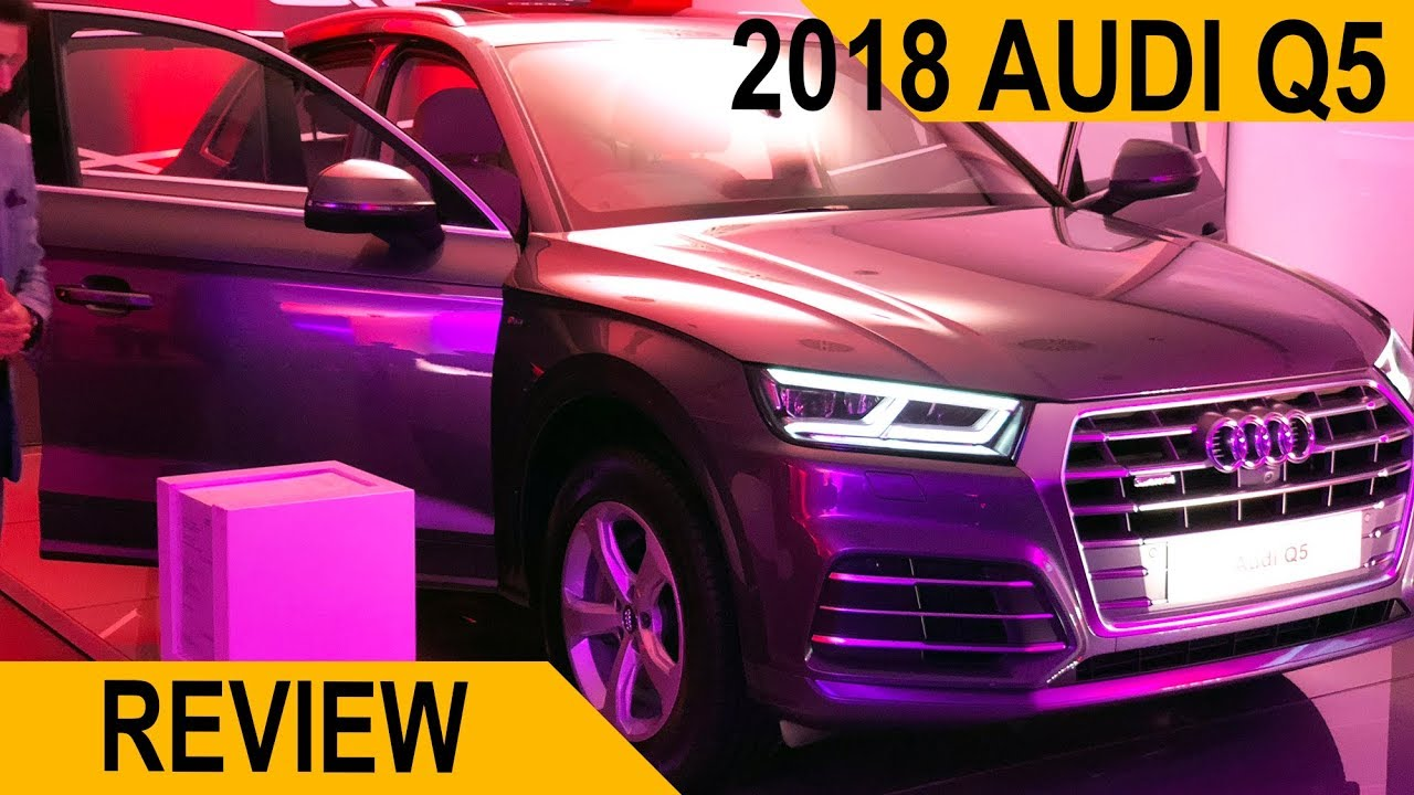 2018 Audi Q5 India Review Youtube