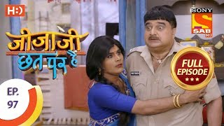 Jijaji Chhat Per Hai - Ep 97 - Full Episode - 23rd May, 2018