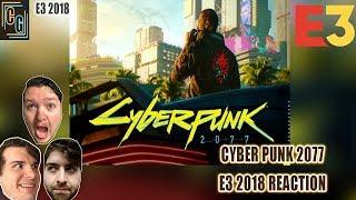 Cyberpunk 2077 E3 2018 Trailer Reaction