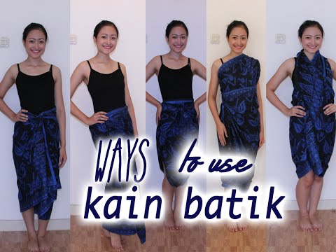 Ways to use kain batik!