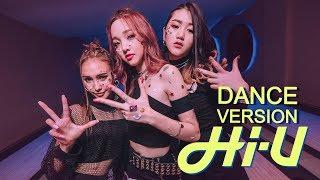 Hi-U - ใครมีแฟนออกจากแก๊งเราไป (BYE)   Dance Version