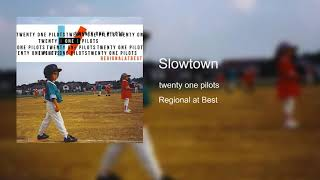 Slowtown
