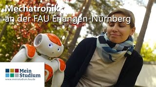 Mechatronik an der FAU Erlangen-Nürnberg