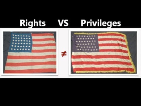 Rights VS Privileges & the Law of the Flag