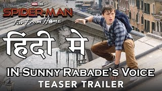 SPIDER-MAN: Far From Home | Hindi Trailer | Dubbed by Sunny Rabade