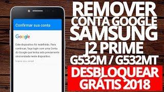 Remover Tirar conta Google Samsung J2 Prime G532M G532MT FRP 2018