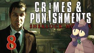 Something seems...douchey - SHERLOCK HOLMES: CRIMES AND PUNISHMENTS - Part 8