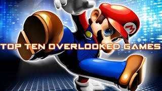 Top Ten Overlooked Games