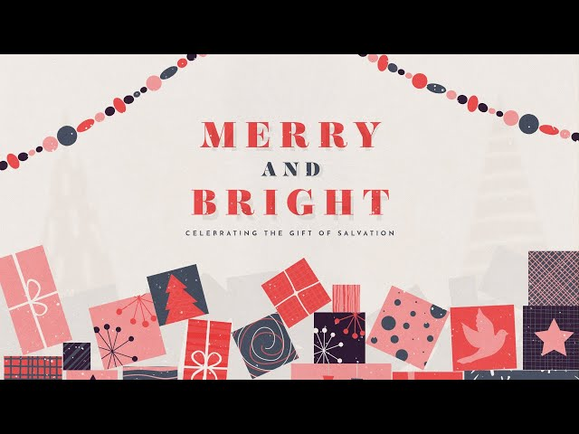 Merry And Bright - Joy To The World