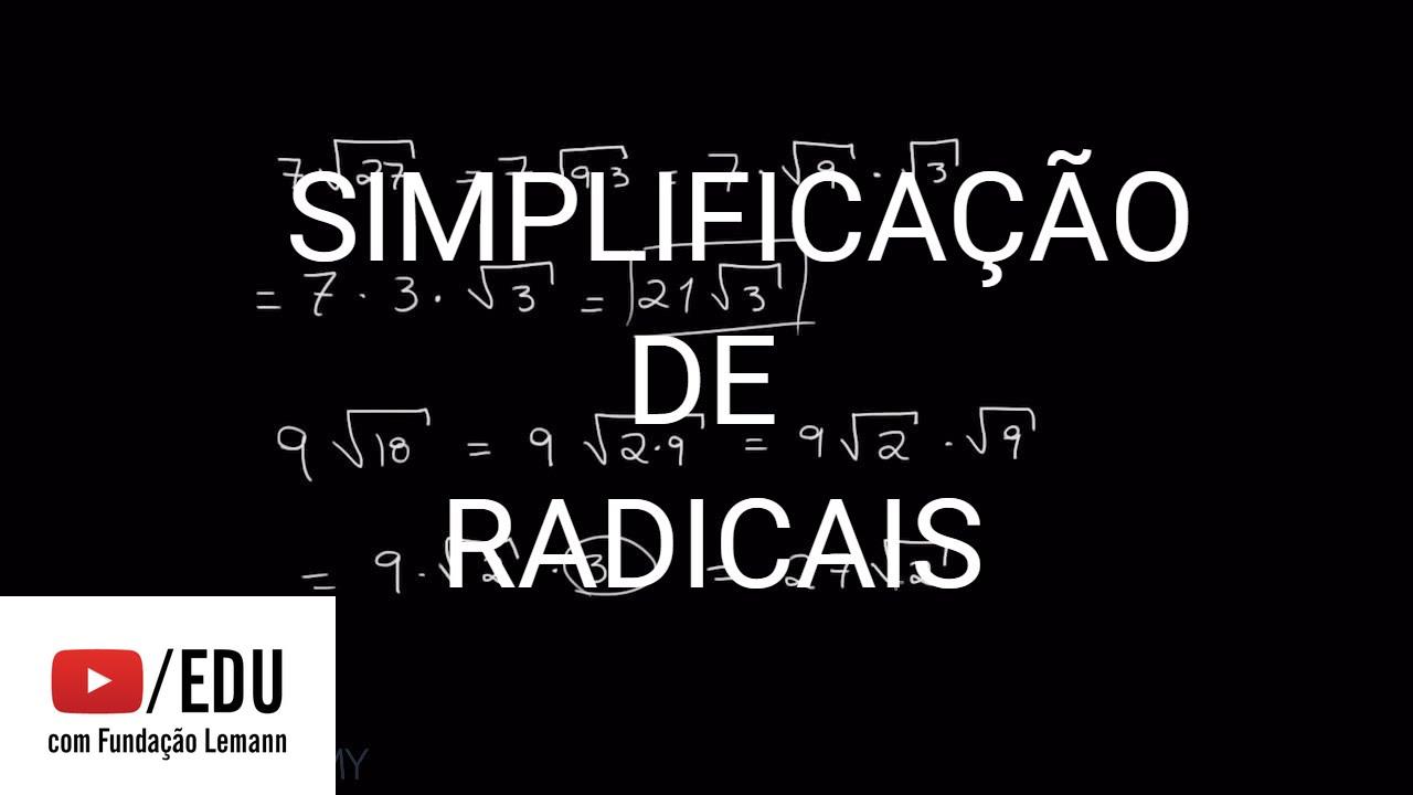 Simplificação de radicais | Fundamentos da Matemática | Khan Academy