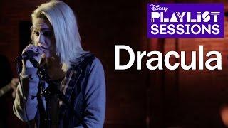 Bea Miller   Dracula   Disney Playlist Sessions