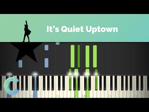 Hamilton - It's Quiet Uptown Piano Tutorial