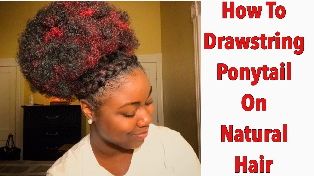 How To Drawstring Ponytail On Natural Hair Retro Puff Youtube