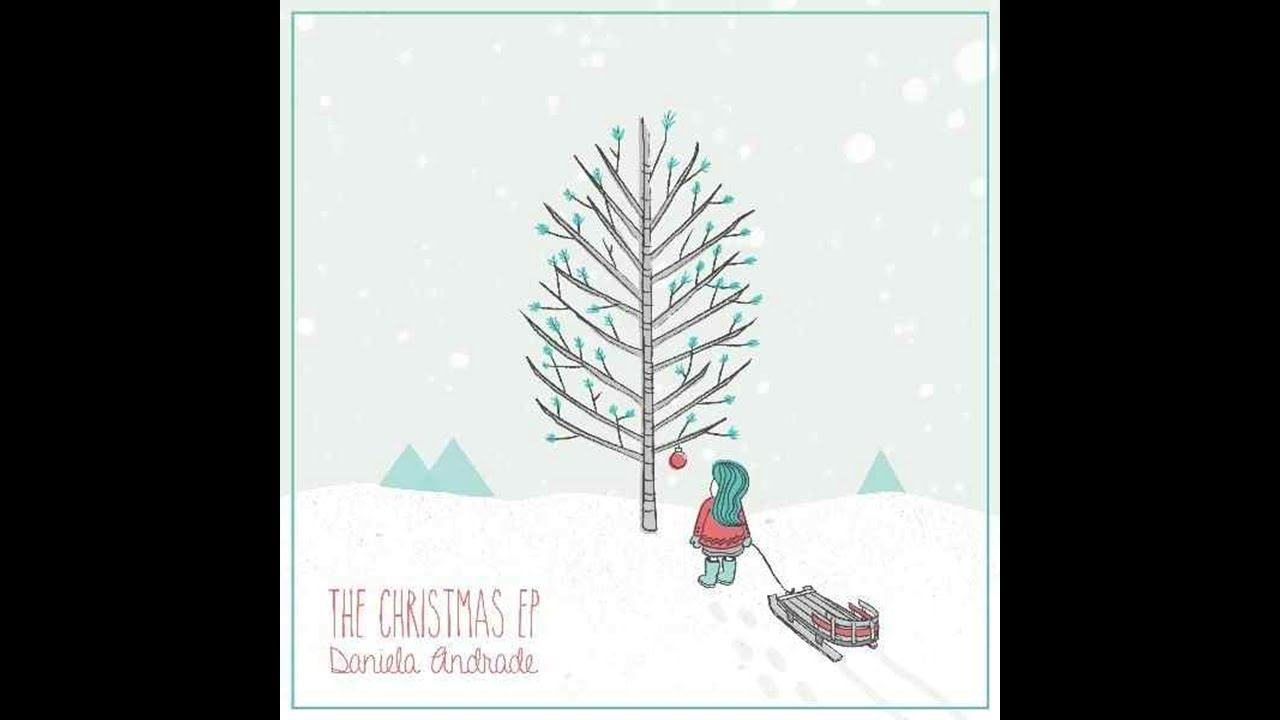 The Perfect Christmas - Daniela Andrade - YouTube