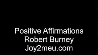 Positive Affirmations for Inner Child Healing with Robert Burney