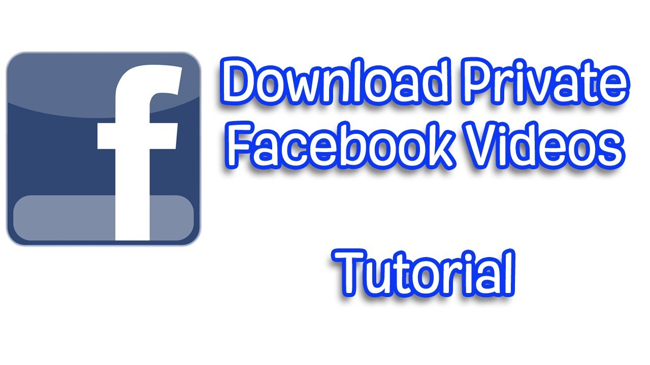 Download Private Facebook Videos Tutorial Youtube