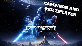 Campaign and Multiplayer - Star Wars Battlefront 2 (PC) Live Stream and MORE!