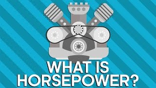 What Is Horsepower? - Earth Lab
