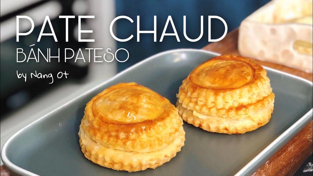 Cách làm bánh Pâté Chaud siêu nhanh siêu dễ