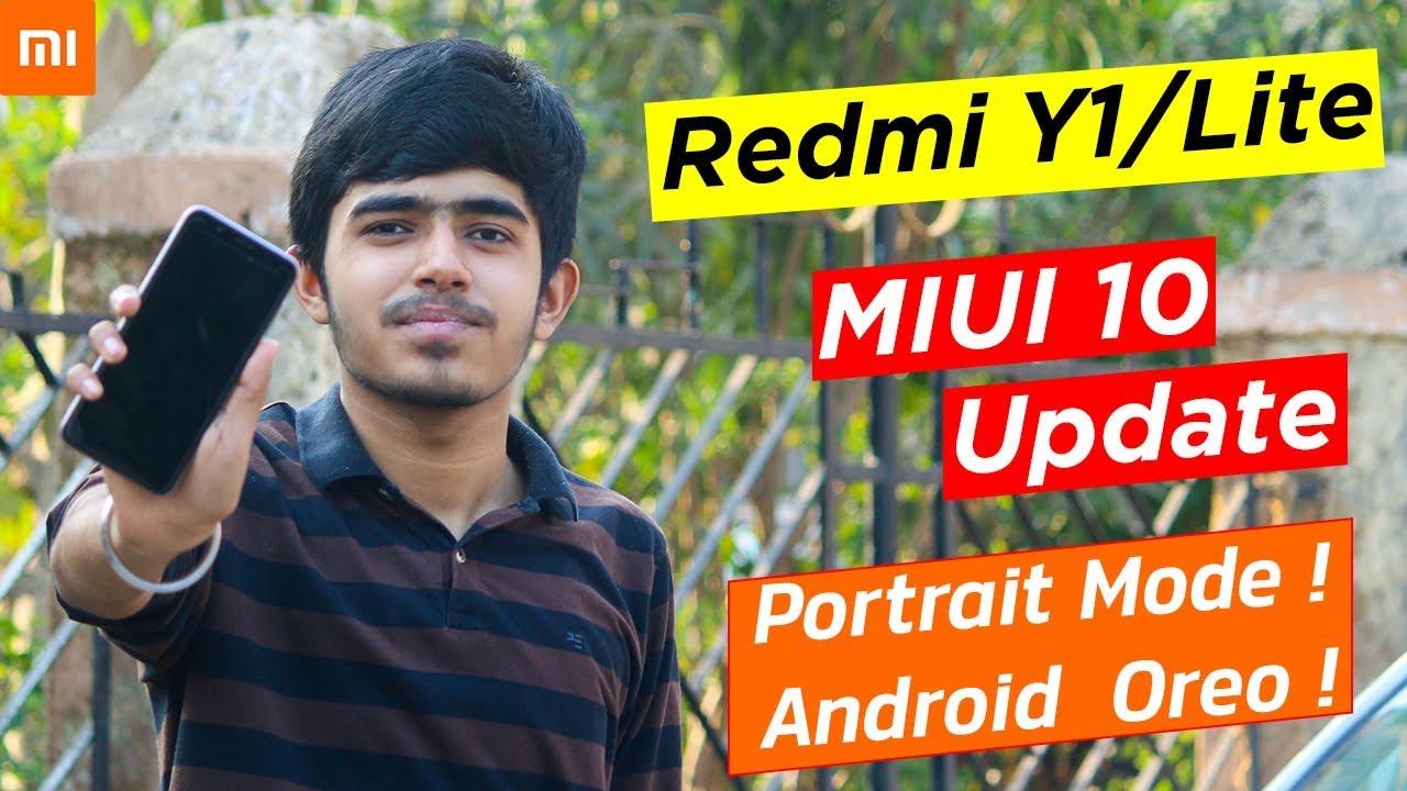 Redmi Y1 & Redmi Y1 Lite MIUI 10 Update | Android 8 1 Oreo Update |  Portrait Mode