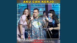 Aku Cah Kerjo Feat Arneta Julia