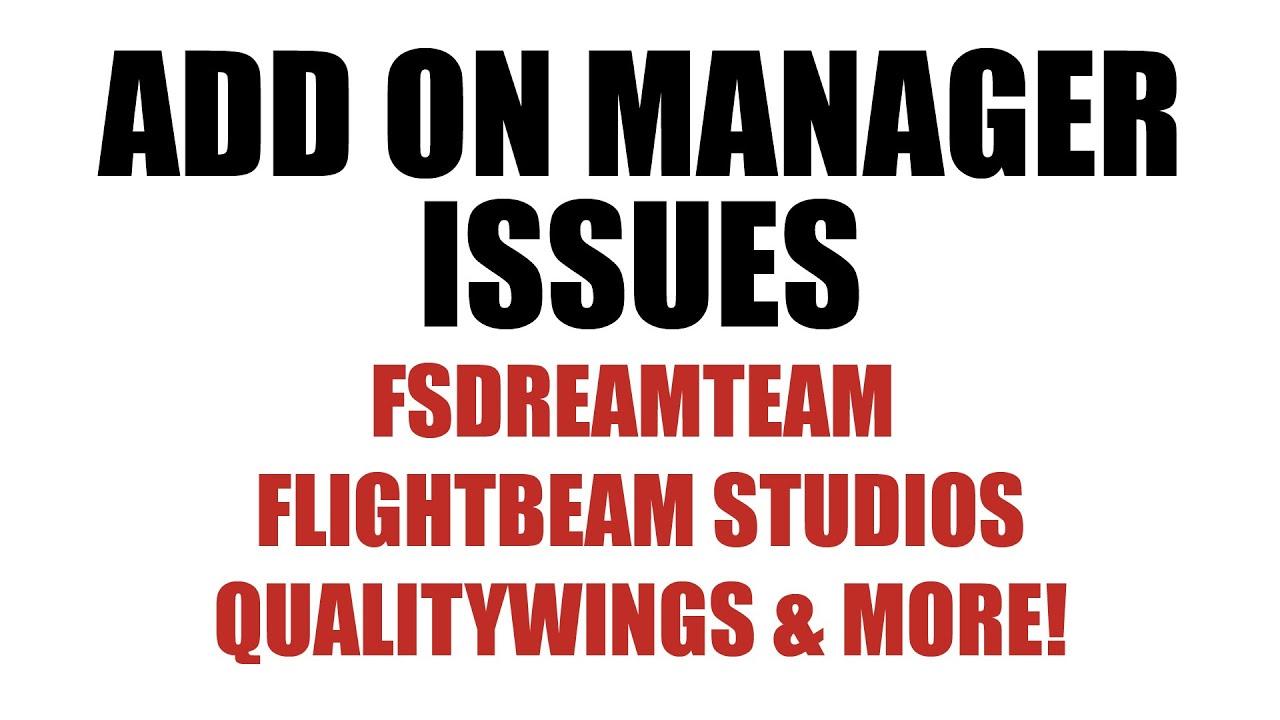 Flightbeam Studios/FSDreamteam Addon Manager issues