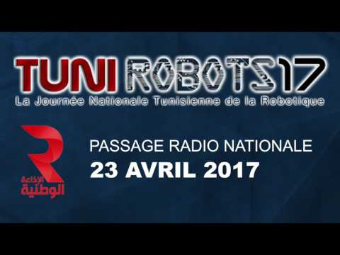 passage TUNIROBOTS17 sur les ondes de la radio Tunis Nationale