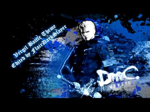 DmC Devil May Cry  Empty Vergil Battle Theme
