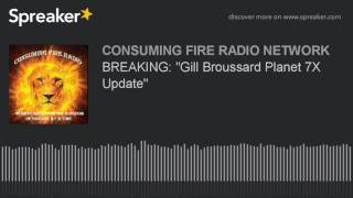 breaking gill broussard planet 7x update