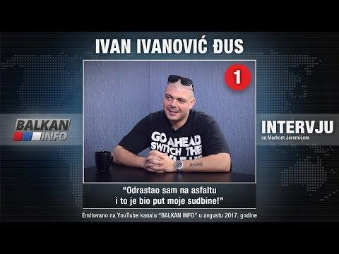 INTERVJU: Ivan Ivanović Đus - Odrastao sam na asfaltu i to je bio put moje sudbine! (23.08.2017)