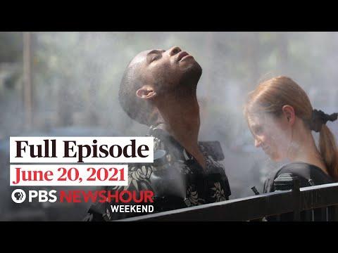 PBS NewsHour Weekend Full Episode June 20, 2021