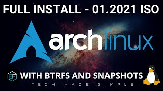Arch Linux Install: January 2021 ISO With BTRFS \u0026 Snapshots
