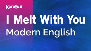 Karaoke I Melt With You - Modern English