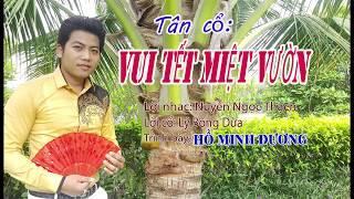 MV Tân cổ: VUI TẾT MIỆT VƯỜN - HỒ MINH ĐƯƠNG