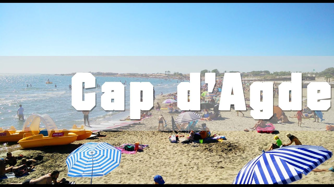 Cap dAgde (France) - YouTube