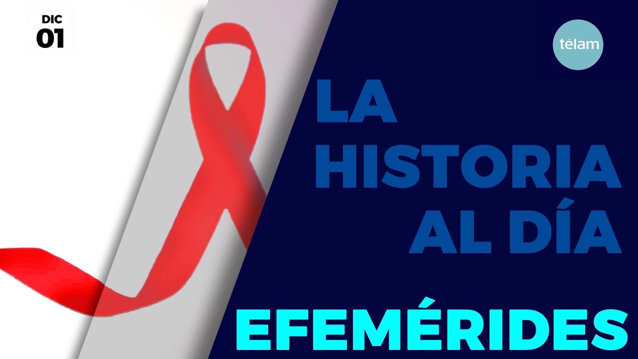 LA HISTORIA AL DÍA (EFEMÉRIDES 1 DICIEMBRE)