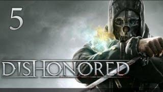 Dishonored - прохождение с Карном. Часть 5