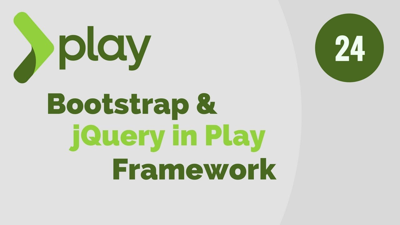 play framework tutorial # 24 | include bootstrap and jquery in play