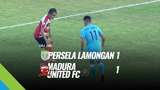 [Pekan 17] Cuplikan Pertandingan Persela Lamongan vs Madura United FC, 23 Juli 2018