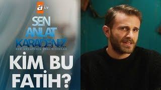 Sen Anlat Karadeniz'in Fatih'i kendini anlatıyor!