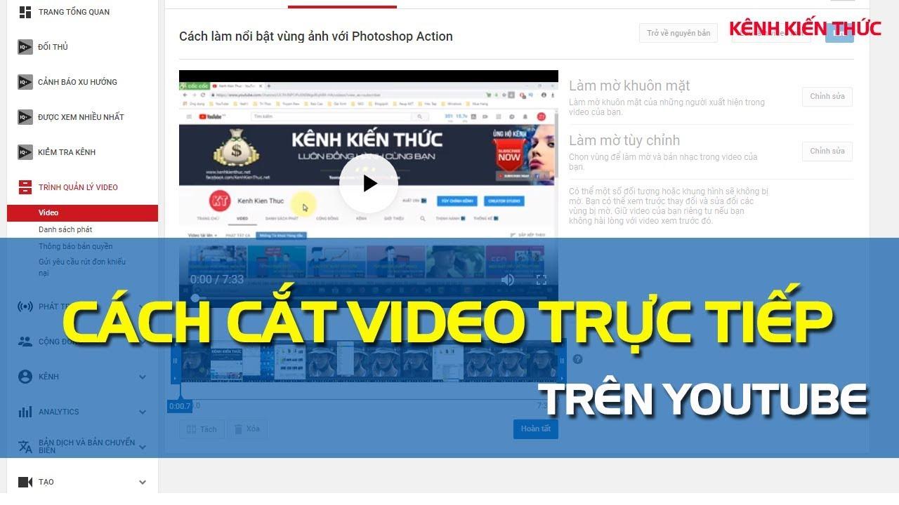 Hướng dẫn CẮT VIDEO trực tiếp trên YouTube