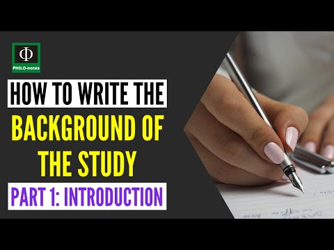 How To Write The Background Of The Study In Research (Part 1)